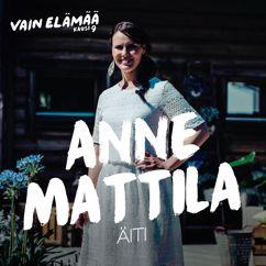 Anne Mattila: Äiti (Vain elämää kausi 9)