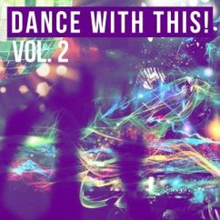 Various Artists: Dance with This!, Vol. 2