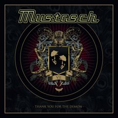 Mustasch: Thank You for the Demon