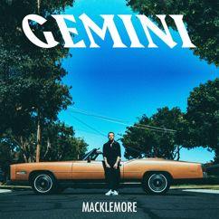 Macklemore: GEMINI