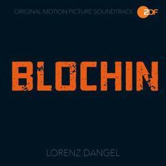 Lorenz Dangel: Blochin - Die Liebenden und die Toten (Original Motion Picture Soundtrack)