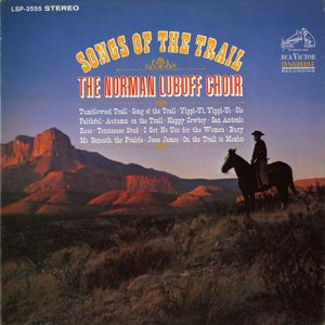 The Norman Luboff Choir: Songs of the Trail