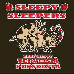 Sleepy Sleepers: Katson sineen taivaan (Katson blondin poveen)