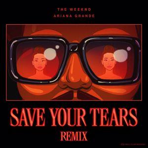 The Weeknd, Ariana Grande: Save Your Tears