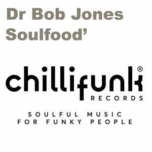 Dr. Bob Jones: Soulfood