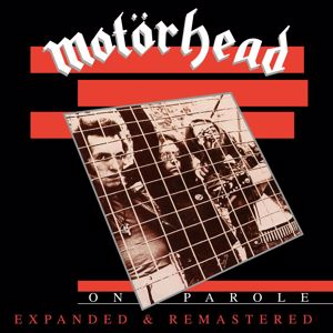 Motörhead: On Parole (Expanded and Remastered)