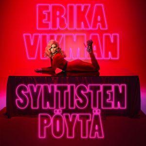 Erika Vikman: Syntisten pöytä