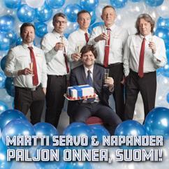 Martti Servo & Napander: Paljon onnea, Suomi!
