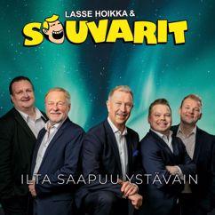 Lasse Hoikka & Souvarit: Ilta saapuu ystäväin