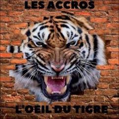 Les Accros: L'oeil du tigre