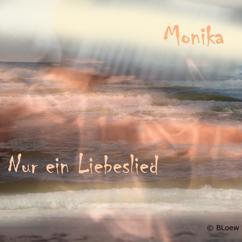 Monika Fink: Nur ein Liebeslied
