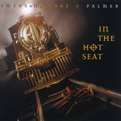Emerson, Lake & Palmer: In the Hot Seat