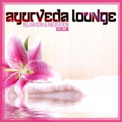 Various Artists: Ayurveda Lounge (Relaxation & Meditation), Vol. 1