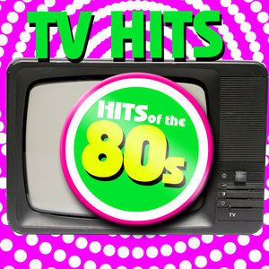 TV Sounds Unlimited: TV Hits of the 80s