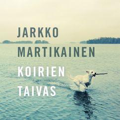 Jarkko Martikainen: Virheet on tehtävä itse