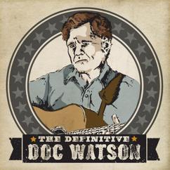 Doc Watson Family: Anniversary Blue Yodel