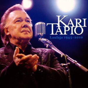 Kari Tapio: Laulaja 1945 - 2010