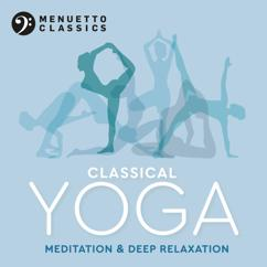 Various Artists: Classical Yoga: Meditation & Deep Relaxation