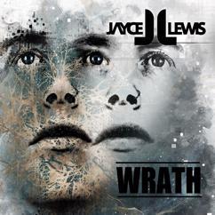 Jayce Lewis: Wrath