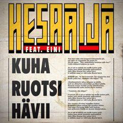 HesaÄijä feat. Eini: Kuha Ruotsi hävii