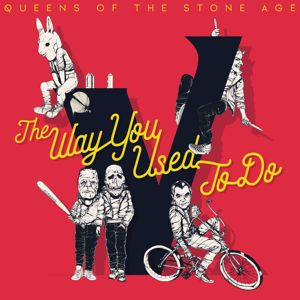 Queens Of The Stone Age: The Way You Used To Do