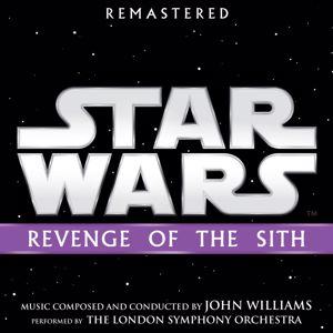 John Williams: Star Wars: Revenge of the Sith (Original Motion Picture Soundtrack)