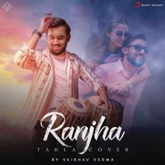 Jasleen Royal, B Praak & Vaibhav Verma: Ranjha (Tabla Version)