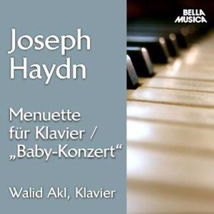 Walid Akl: Haydn: Menuette für Soloklavier - Baby-Konzert