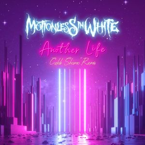 Motionless In White: Another Life (Caleb Shomo Remix)