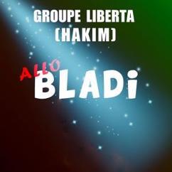 Groupe Liberta (Hakim): Allo Bladi