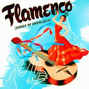 La Nina Valiente: Flamenco Songs of Andalucia