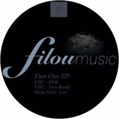 S.Sic & Micha Stahl: First One EP
