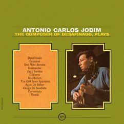 Antônio Carlos Jobim: The Composer Of Desafinado, Plays