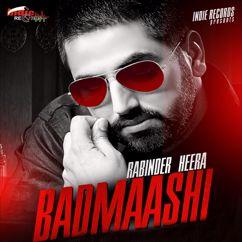 Rabinder Heera: Badmaashi