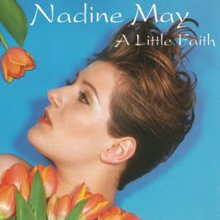 Nadine May: A Little Faith(Radio Version)