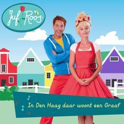 Juf Roos: In Den Haag daar woont een Graaf
