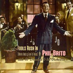 Phil Brito: Fools Rush In (Where Angels Fear to Tread)