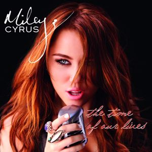 Miley Cyrus: The Time Of Our Lives (International Version)
