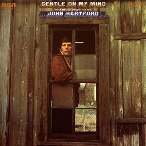 John Hartford: Gentle On My Mind