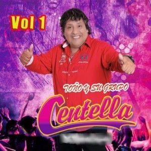 Toño y su Grupo Centella: Grandes Éxitos, Vol. 1