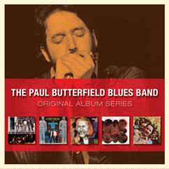 The Paul Butterfield Blues Band: Work Song