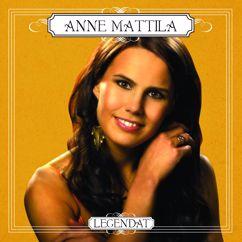 Anne Mattila: Legendat