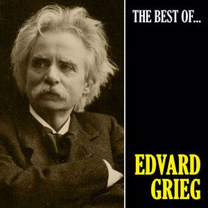 EDVARD GRIEG: The Best of Grieg (Remastered)