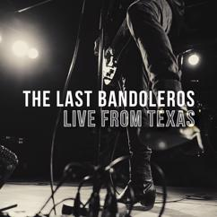 The Last Bandoleros: Hey Baby Que Pasó (Live from Texas)