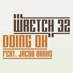 Wretch 32, Jacob Banks: Doing OK (Remixes)