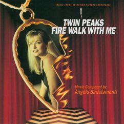 Twin Peaks: Fire Walk With Me - Soundtrack: The Voice Of Love