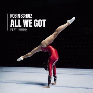 Robin Schulz, KIDDO: All We Got (feat. KIDDO)