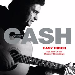 Johnny Cash: Easy Rider: The Best Of The Mercury Recordings
