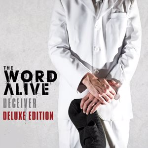 The Word Alive: Deceiver (Deluxe Edition)