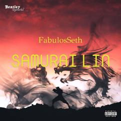 FabulosSeth: Samurai Lin